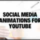 Social Media Animations For Youtube