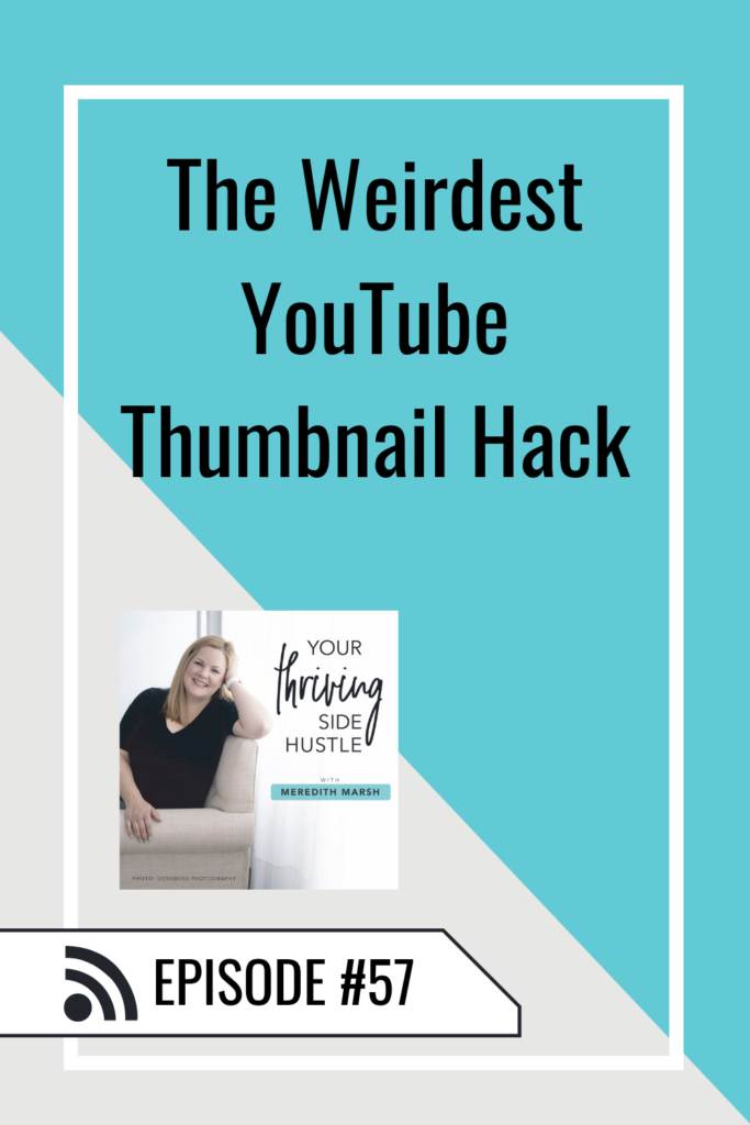 Are you doing some of these weird things with your Thumbnails? In this episode, we are talking about YouTube thumbnail ideas!