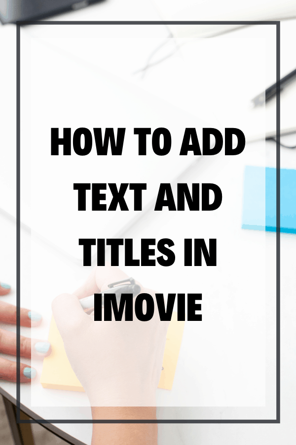 Add text in iMovie! In this blog, you'll discover how to add text and titles to videos in iMovie, plus create custom titles, transparent backgrounds, and animated text in iMovie.