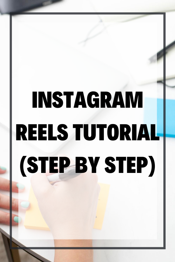 Pinterest Image Instagram Reels Tutorial Step By Step