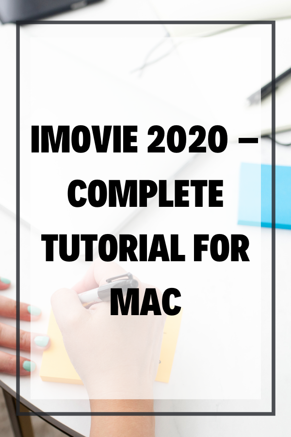 If you're ready to learn iMovie 2020 on your Mac, here's a complete tutorial walking you through how to use the current (2020) version of iMovie on your Mac or MacBook Pro or Air.