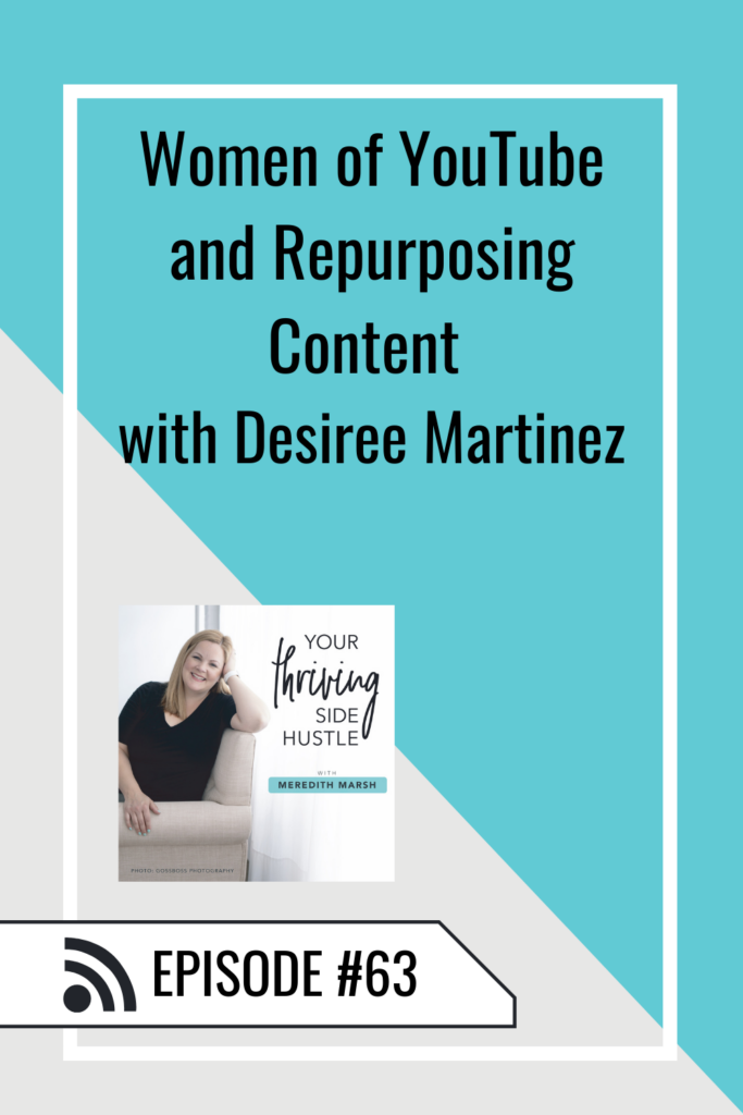 Women of YouTube, Repurposing your videos across multiple platforms, and creating just ONE video a month to market your business!