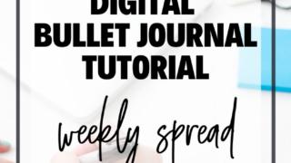 Digital Bullet Journal Tutorial - weekly spread graphic