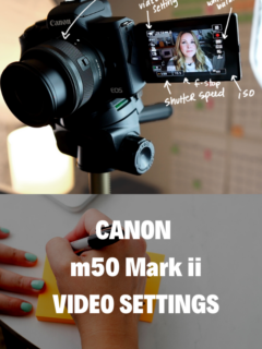 Canon m50 Mark ii Video Settings