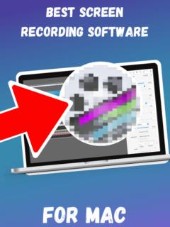 Best Screen Recording Software Mac